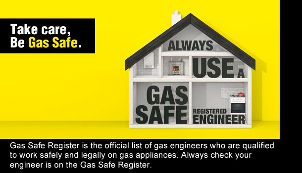 Take Care, be Gas Safe